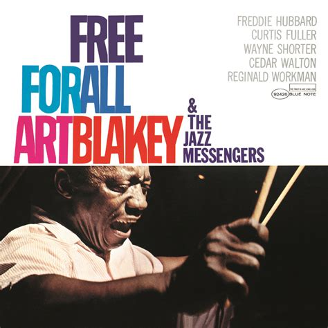 Art Blakey & The Jazz Messengers, Free For All in High
