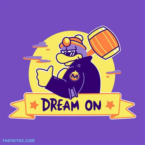 Dream On from The Yetee | Day of the Shirt